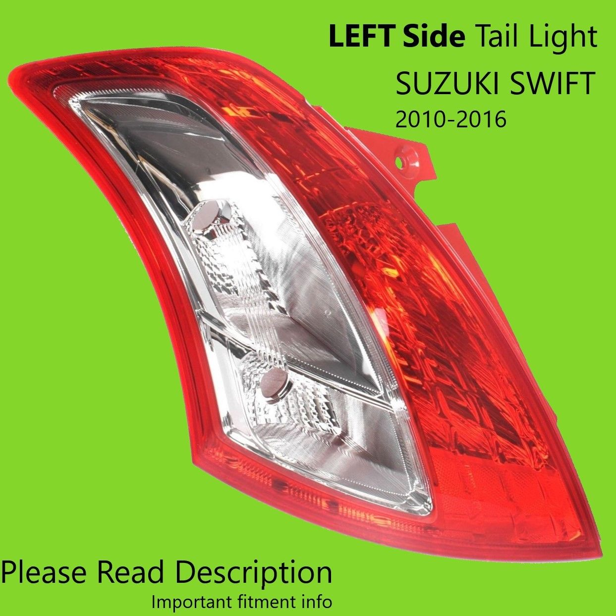 Suzuki Swift FZ HZC82 FZC82 Tail Light Left 10 11 12 13 14 15 16